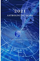 2021 Astrological Diary (Diaries 2021 Book 14) Kindle Edition