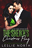 The Sheikh's Christmas Fling (Christmas with the Yared Sheikhs Book 1)
