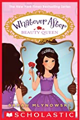 Beauty Queen (Whatever After #7) Kindle Edition