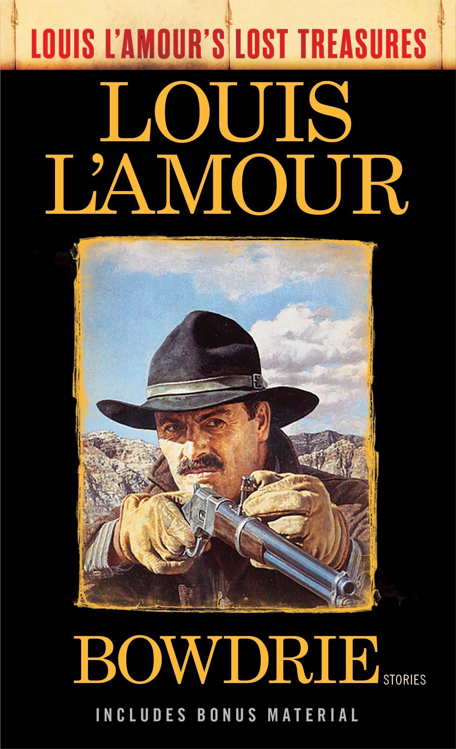 Read Online Bowdrie (Louis L'Amour's Lost Treasures): Stories pdf epub
