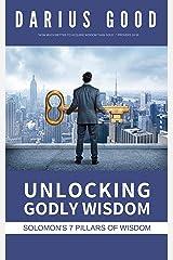 Unlocking Godly Wisdom: Solomon's 7 Pillars of Wisdom Kindle Edition