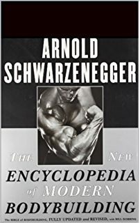 Amazon arnolds bodybuilding for men ebook arnold the new encyclopedia of modern bodybuilding the bible of bodybuilding fully updated and revised fandeluxe Images