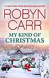 My Kind of Christmas (A Virgin River Novel Book 20)