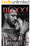 The Blood Series Boxed Set : (Vampire /Shifter Romance Thriller Books 4-6)