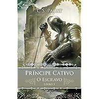 Príncipe cativo – o escravo