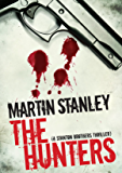 The Hunters (A Stanton brothers thriller Book 5)