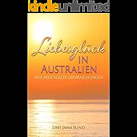 Liebesglück in Australien: eine Reise voller Überraschungen