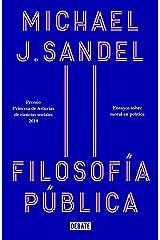 Filosofía pública: Ensayos sobre moral en política (Spanish Edition) Kindle Edition