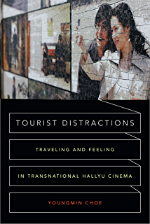 Amazon the remasculinization of korean cinema asia pacific tourist distractions traveling and feeling in transnational hallyu cinema fandeluxe Images