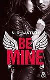 Be Mine: Le nouveau phénomène New Adult