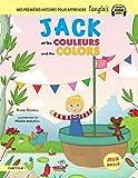 Jack et les couleurs/and the colors