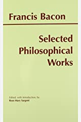 Selected Philosophical Works (Bacon) (Hackett Publishing Co.) Paperback