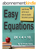 Linear Equations: Learn how to solve equations the easy and fun way. Algebra classes (English Edition)