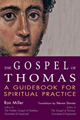 The Gospel of Thomas: A Guidebook for Spiritual Practice (SkyLight Illuminations) Paperback