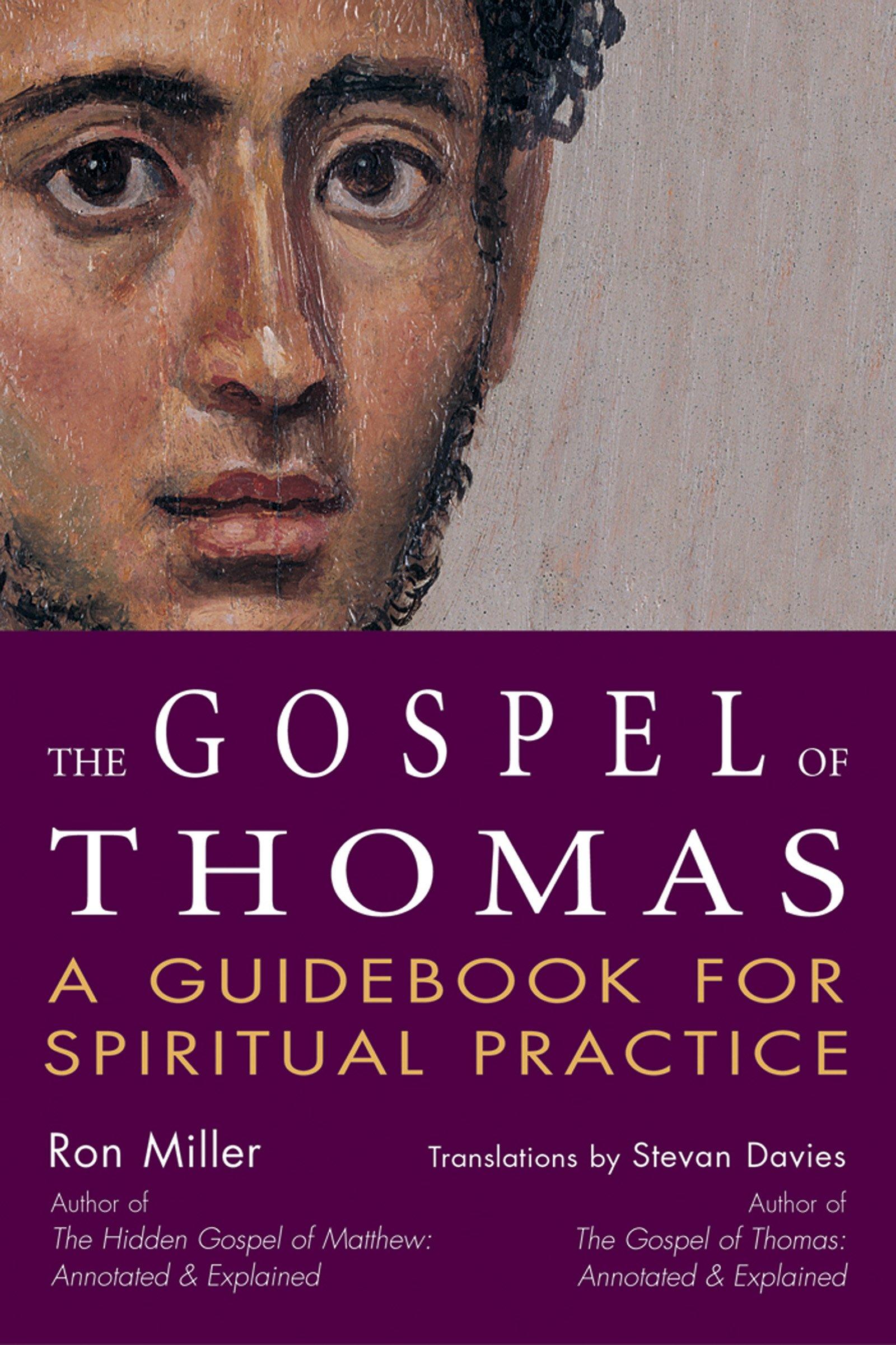 The Gospel of Thomas: A Guidebook for Spiritual Practice ...