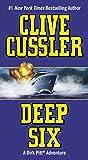 Deep Six (Dirk Pitt Adventure)