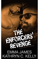 The Enforcers' Revenge: A Hell's Bastard Novella Book 4.5 Kindle Edition