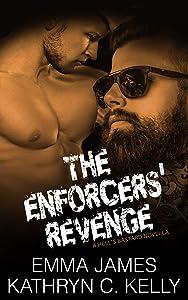 The Enforcers' Revenge: A Hell's Bastard Novella Book 4.5