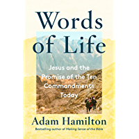 Words of Life: Jesus and the Promise of the Ten Commandments Today (English Edition)
