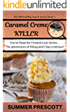 Caramel Creme Killer (The INNcredibly Sweet Series Book 3)