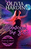 Transcend the Past (The Bend-Bite-Shift Series Book 8)