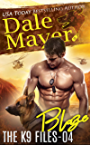 Blaze (The K9 Files Book 4)