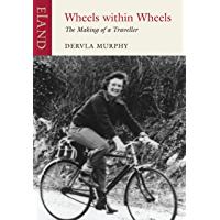 Wheels Within Wheels: The Making of a Traveller (English Edition)