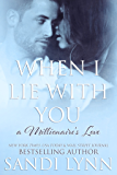When I Lie With You (A Millionaire's Love, 2) (English Edition)