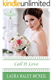 Call It Love (Beaumont Brides Book 3)