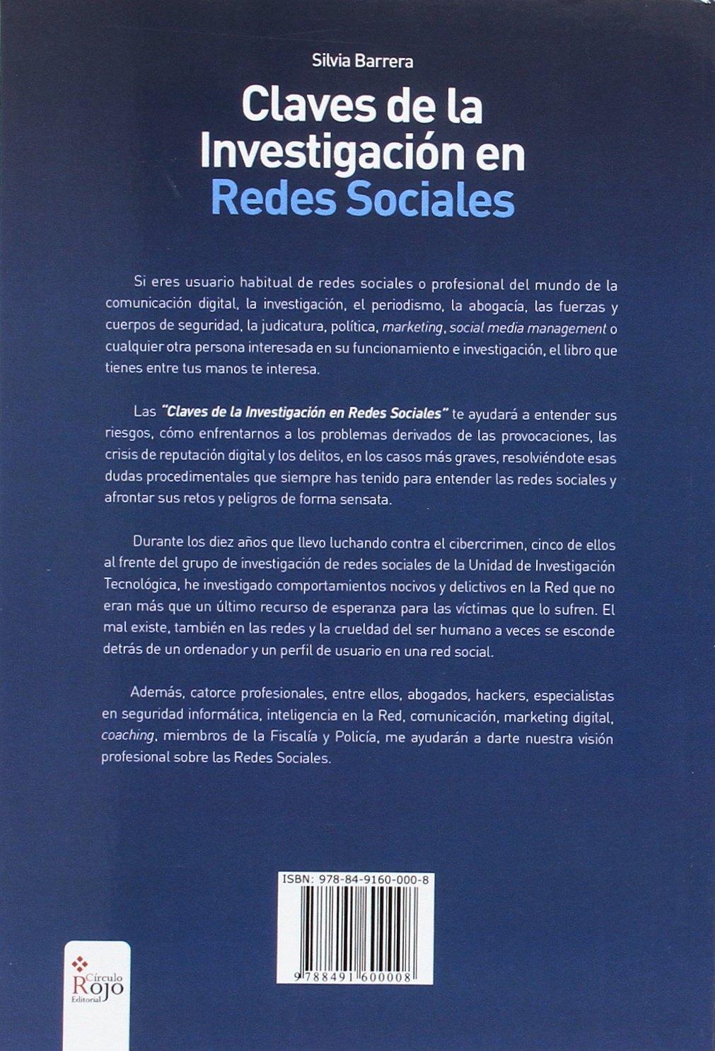 Claves de la investigación en redes sociales: Historia de una humilde servidora al servicio del ciudadano. El día que descubrió la magia de la Red, ...