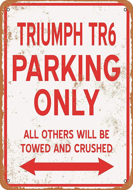 20,3 x 30,5 cm MNUT Metallschild Triumph TR6 Parking Only aus Aluminium