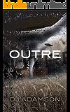 Outre (Deviation Trilogy)