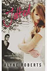 Jolted (Conflicted Encounters Book 1) Kindle Edition