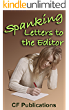 Spanking Letters to the Editor: Women write of their woes (English Edition)