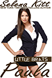 Little Brats: Paula: Taboo Forbidden Erotica