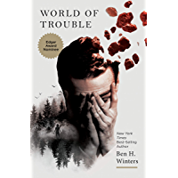 World of Trouble: The Last Policeman Book III (Last Policeman Trilogy 3) (English Edition)