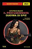 Il Professionista - Guerra di spie  (Segretissimo)