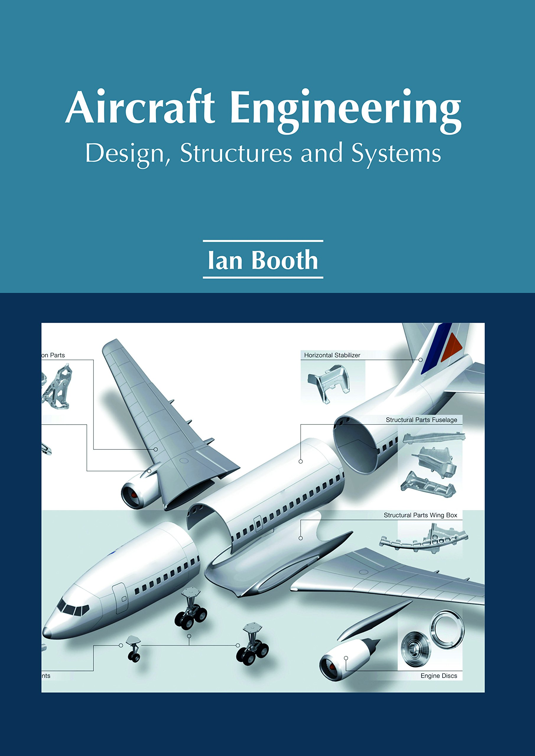 Buy Aircraft Engineering: Design, Structures and Systems