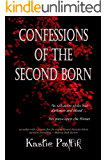 Confessions of the Second Born (Children of the Morning Star Book 2)