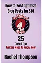 BadRedhead Media: How to Best Optimize Blog Posts for SEO: 25 Tested Tips Writers Need to Know Now Kindle Edition