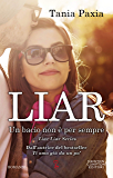 Liar. Un bacio non è per sempre (Liar Liar Series Vol. 5)