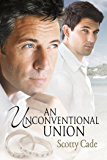 An Unconventional Union (Unconventional Series Book 2)