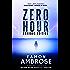 Zero Hour - A Post-Apocalyptic Thriller: Omnibus Edition