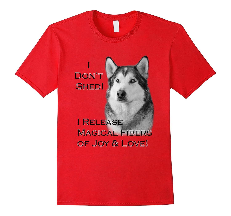AKC Alaskan Malamute Dog Lovers - I dont shed-TH
