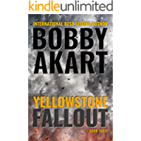 Yellowstone Fallout: A Survival Thriller (The Yellowstone Series Book 3) book cover