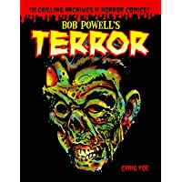 Bob Powell's Terror The Chilling Archives Of Horror Comics Volume 2
