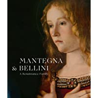 Mantegna and Bellini: A Renaissance Family