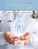 PREM de Medicina Interna: capacitación para el ENARM