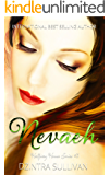 Nevaeh (Halfway House Series Book 3)