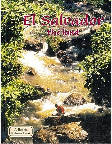 El Salvador the Land (Lands, Peoples, & Cultures (Hardcover))